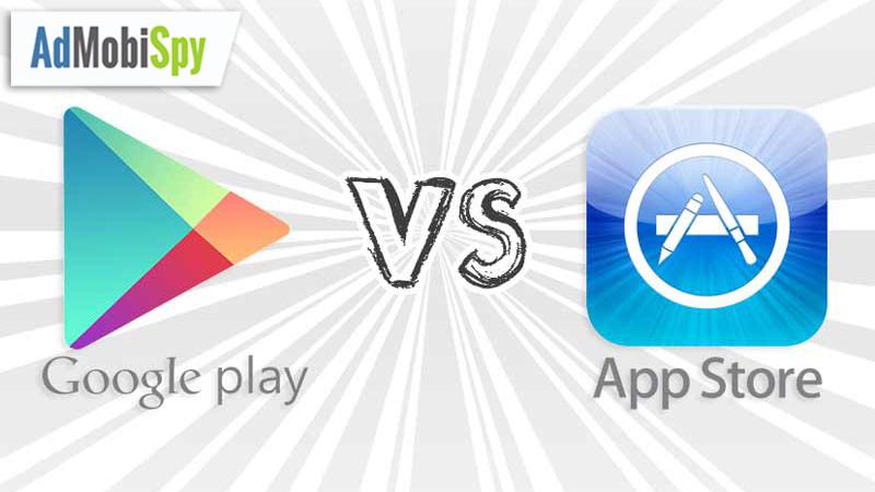 GooglePlay vs. AppStore