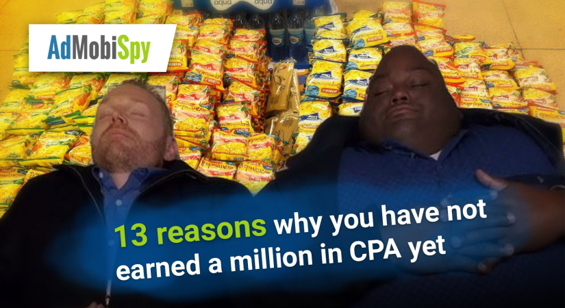 13 reasons why you are still not making a million in CPA